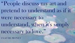 Claude Monet quote about his art